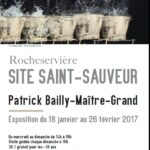 Flyer : Patrick Bailly Maitre-Grand au Site Saint-Sauveur - Terres de Montaigu